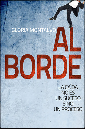 Al Borde by Gloria Montalvo