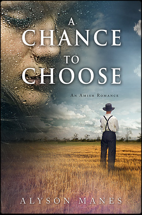 A chance to Choose by Alyson Manes
