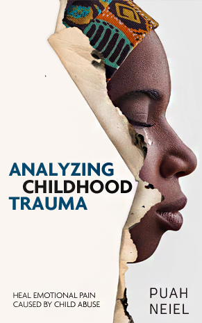 analyzing childhood trauma - puah neiel