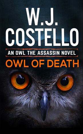 OWL OF DEATH - W J Costelloweet