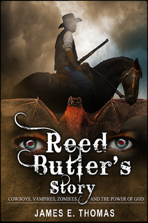 Reed Butler's story by James E. Thomas