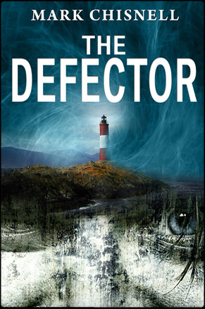 The Defector by Mark Chisnell