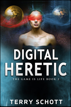 Digital Heretic by Terry Schott