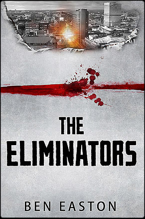 The Eliminators by Ben Easton