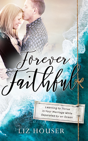 forever faithful - Liz Houser