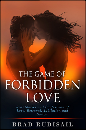 The game of forbidden lovers by Brad Rudisail