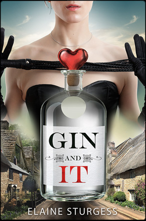 Gin and It - Elaine Sturgess