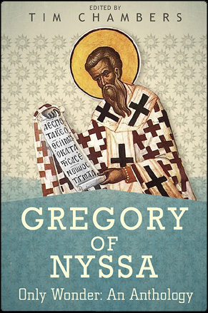 Gregory of Nyssa by Tim Chambers
