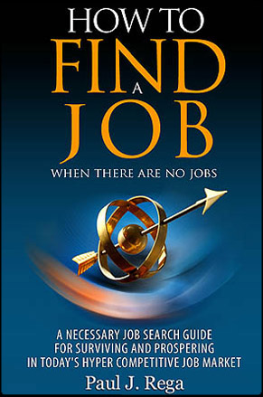 How to find a Job by Paul Rega