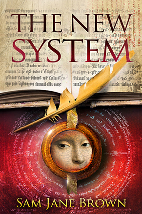 The New system - Sam Jane Brown