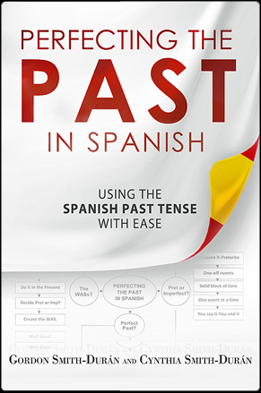 Perfecting past in spanish - Gordon Smith Duran