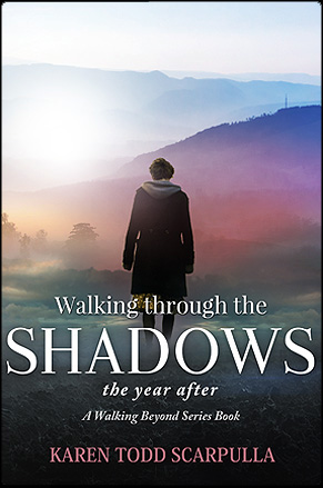 Walking through the shadow by Karen Scarpulla