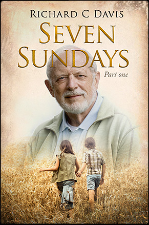 Seven Sundays by Richard C. Davis