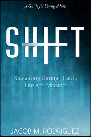 Shift by Jacob M. Rodriguez