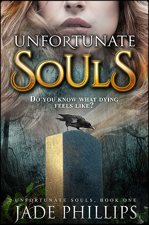 Unfortunate Souls by Jade Phillips