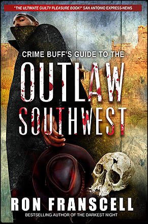 Outlaw Southwest by Ron Franscell