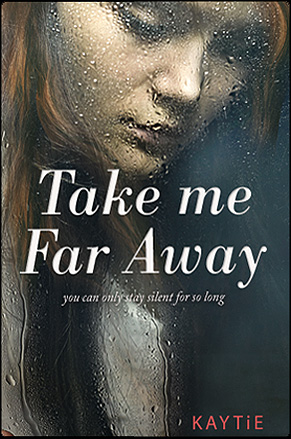 Take me Far Away by Kaytie