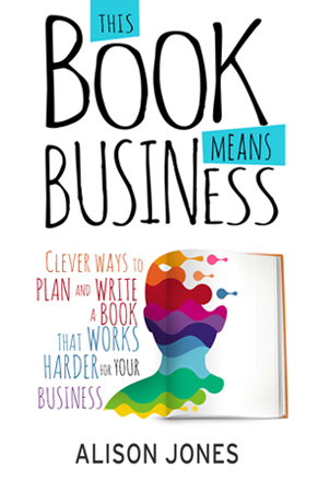 This book means business - Alison Jones