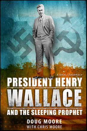 President henry wallace by Doug Moore