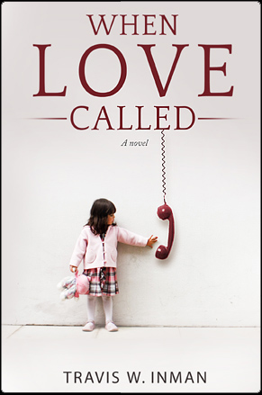 When love called by Travis Inman