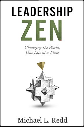 Leadership Zen by Michael L. Redd